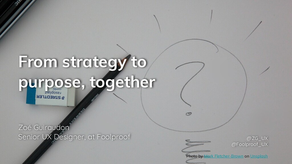 From strategy to purpose, together Zoé Guiraudo...
