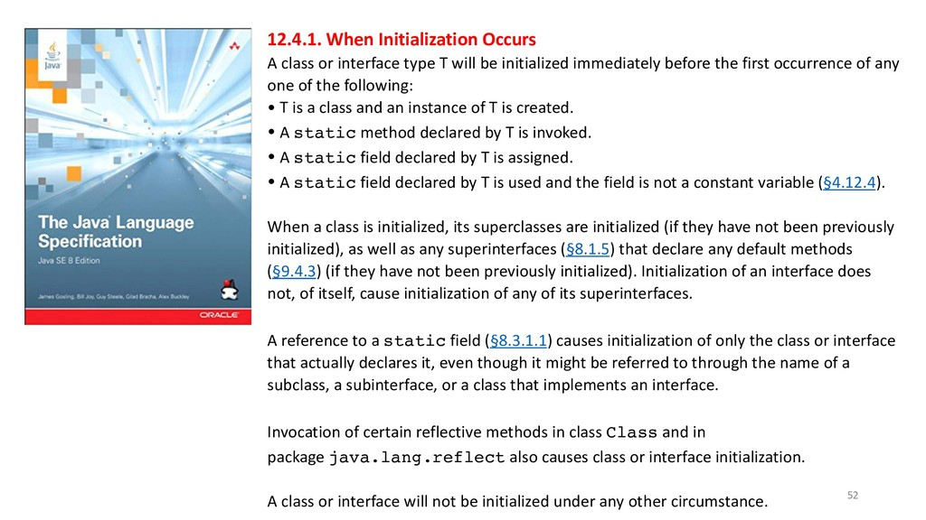 !52 12.4.1. When Initialization Occurs A class ...