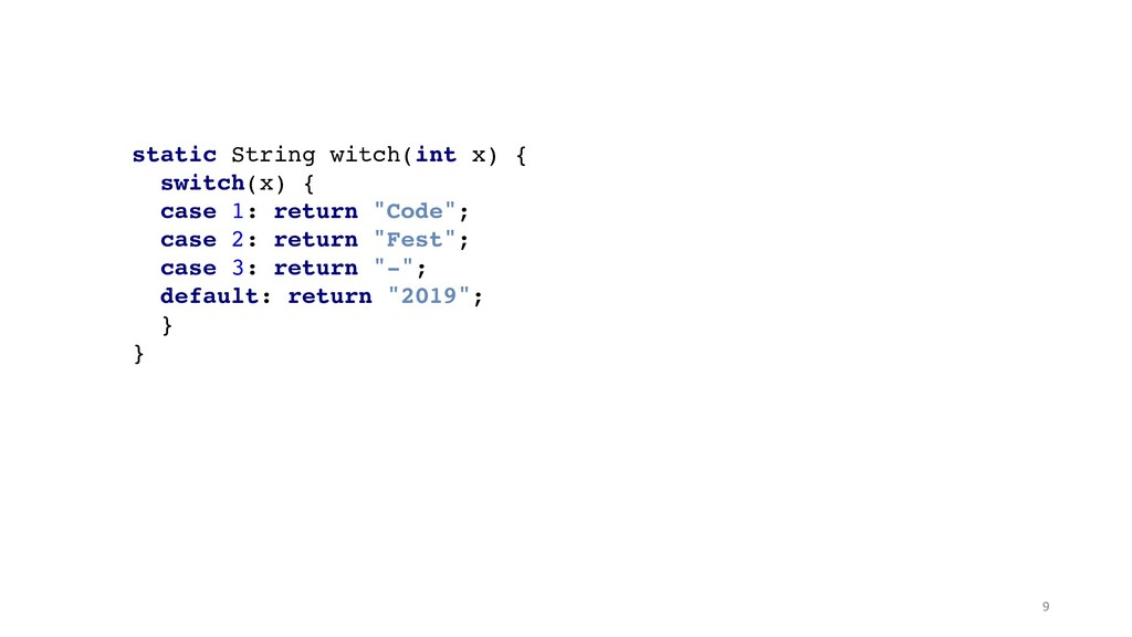 static String witch(int x) {