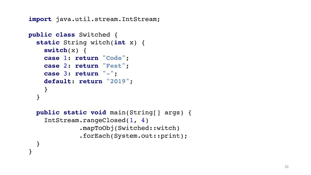 import java.util.stream.IntStream;