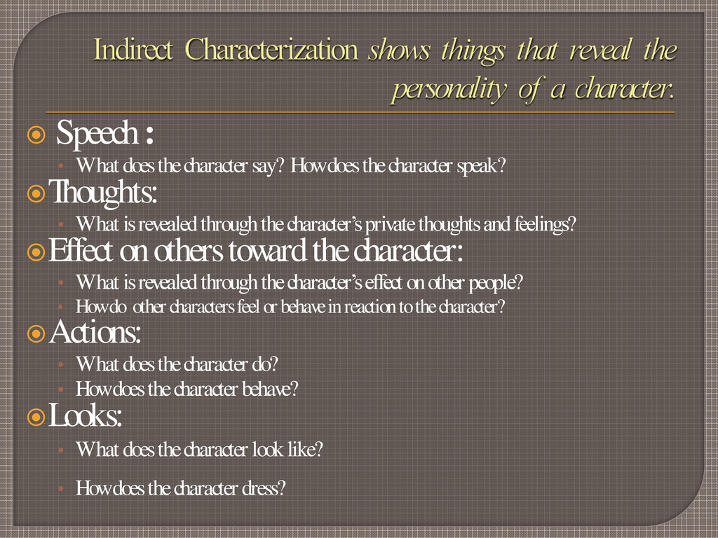  Speech : • What does the character say? How d...