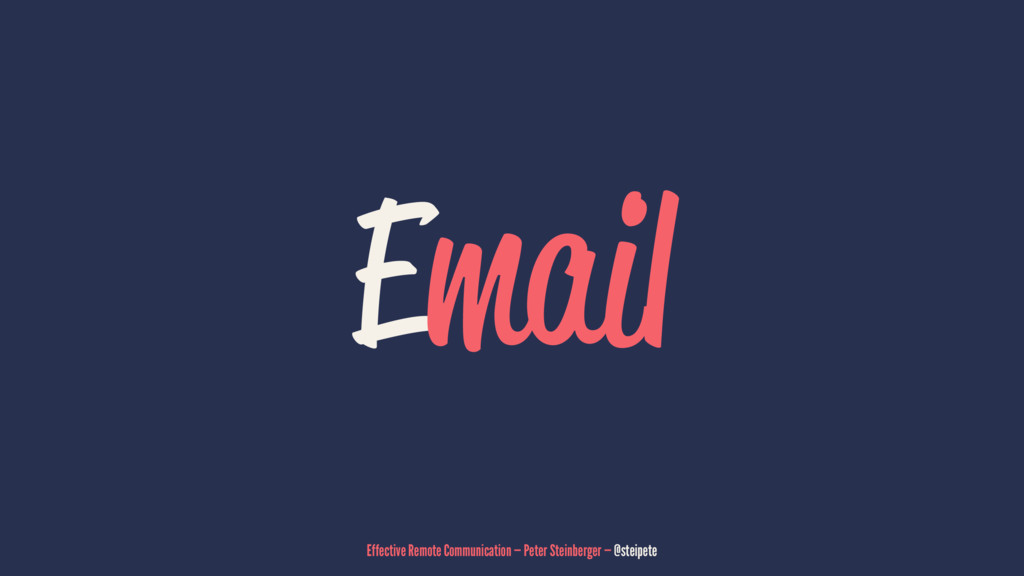 Email Effective Remote Communication — Peter St...