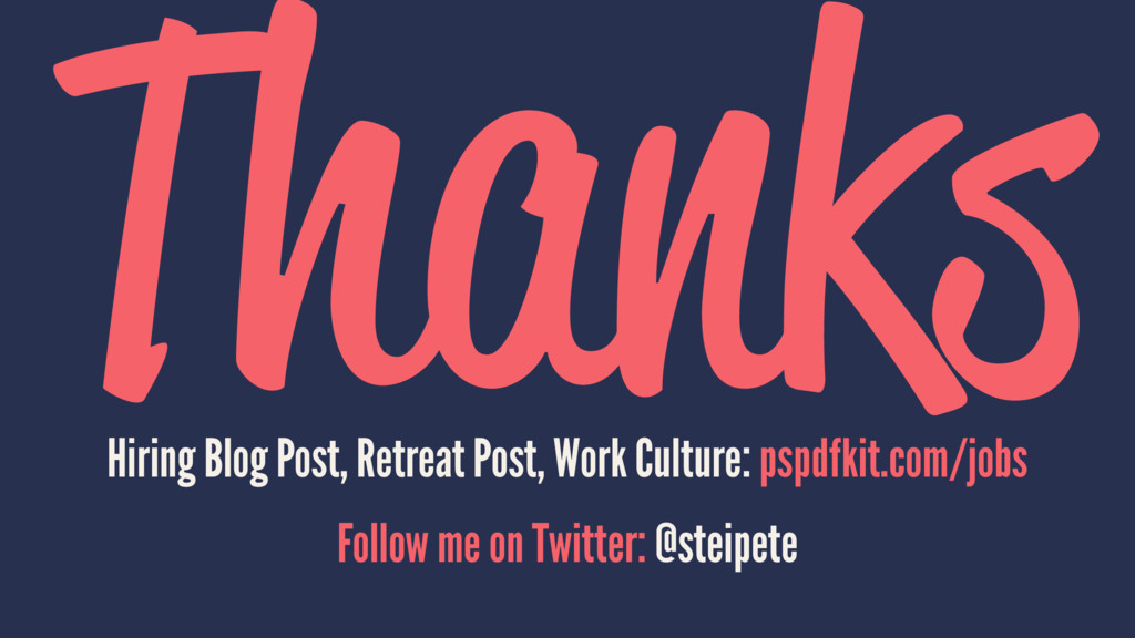 Thanks Hiring Blog Post, Retreat Post, Work Cul...