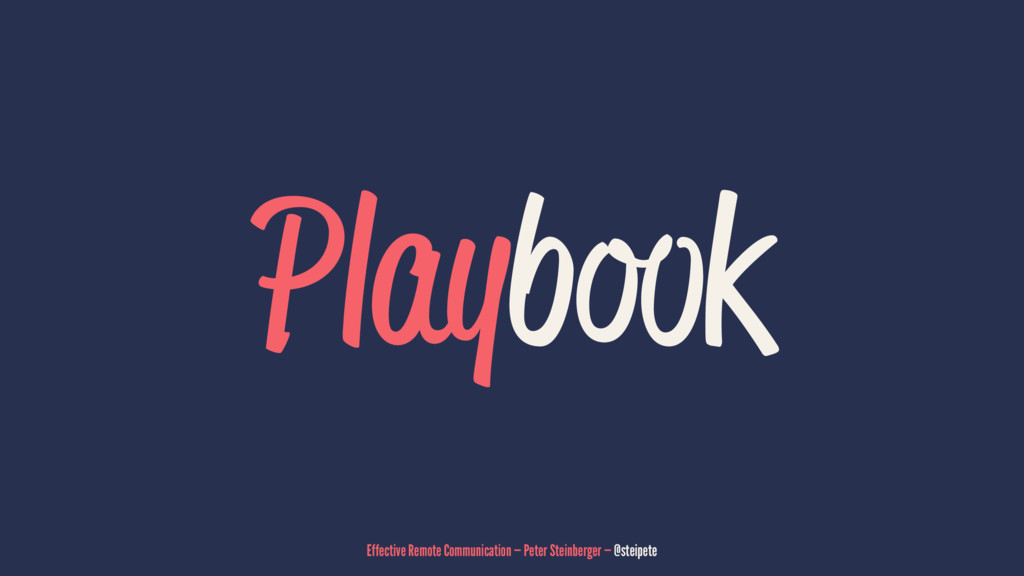 Playbook Effective Remote Communication — Peter...
