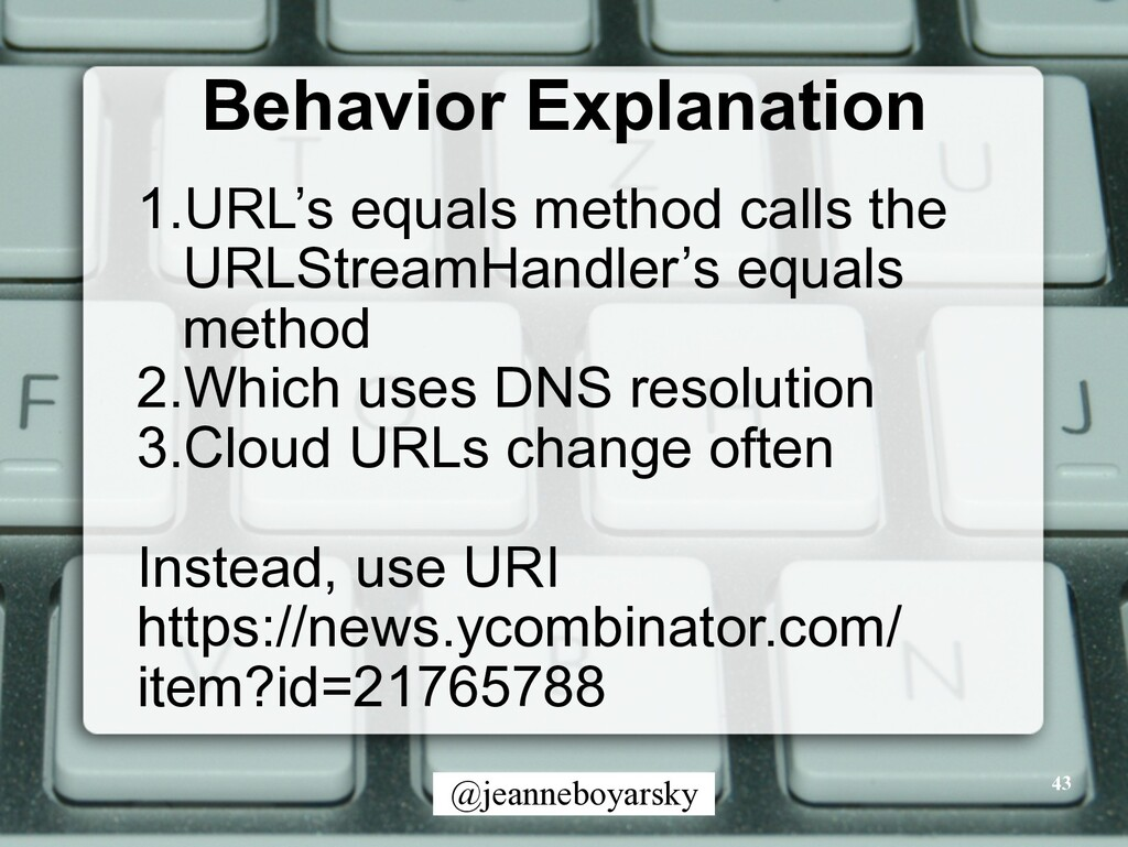 @jeanneboyarsky Behavior Explanation 43 1.URL's...