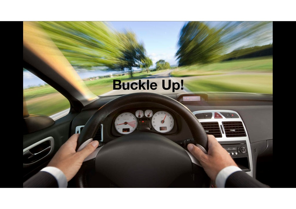 Buckle Up!