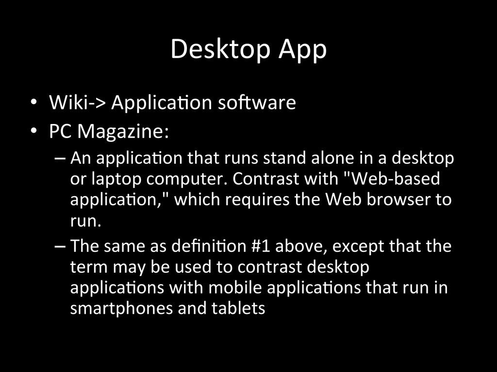 Desktop App • Wiki-‐> ApplicaVon so...
