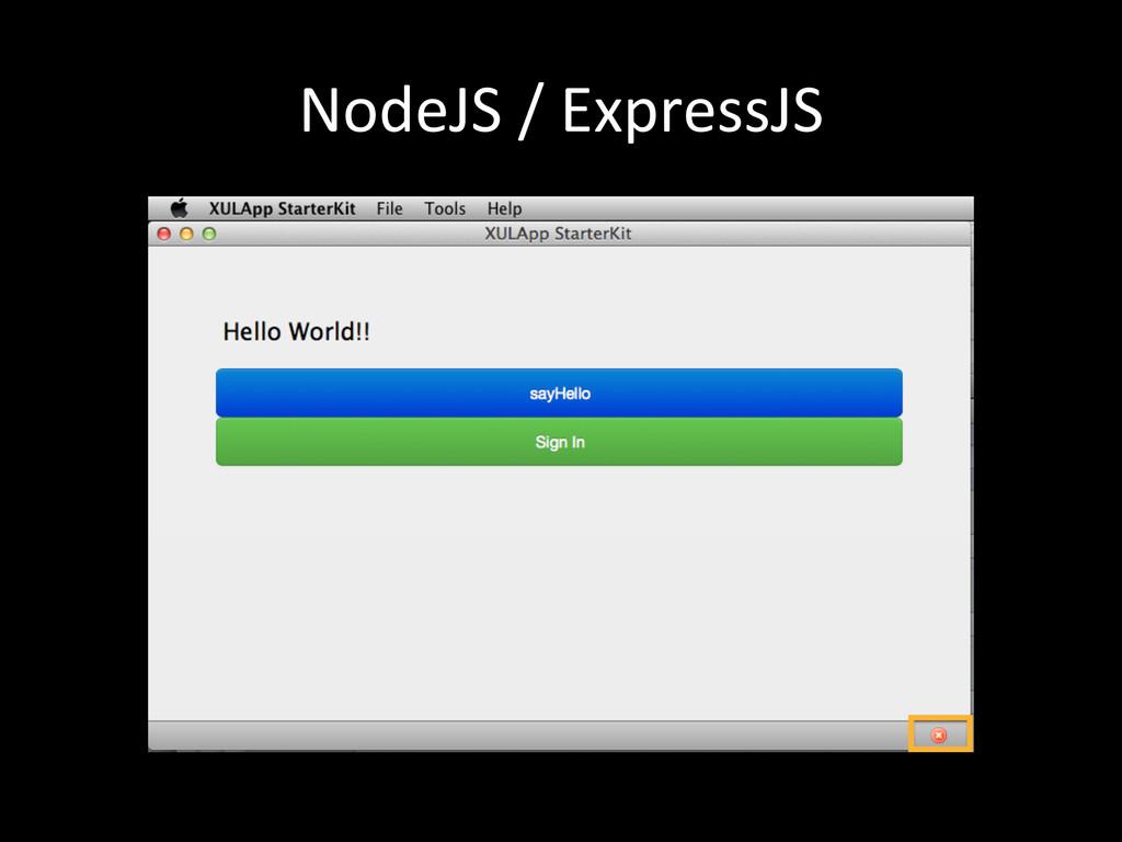NodeJS / ExpressJS