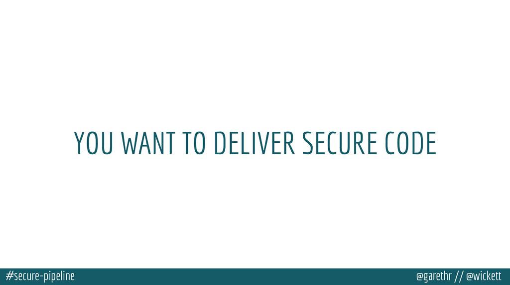 #secure-pipeline @garethr // @wickett YOU WANT ...