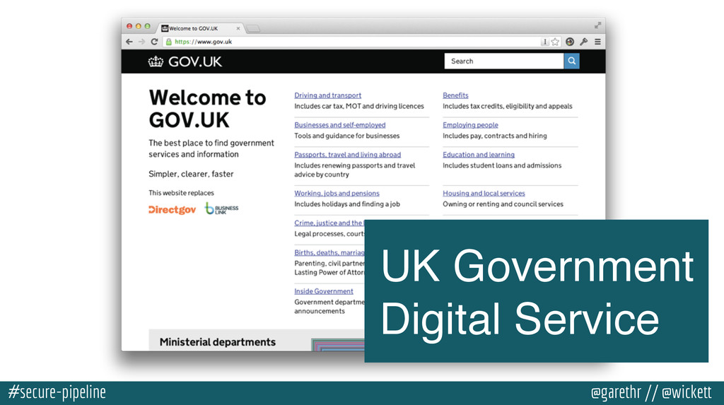 #secure-pipeline @garethr // @wickett UK Govern...