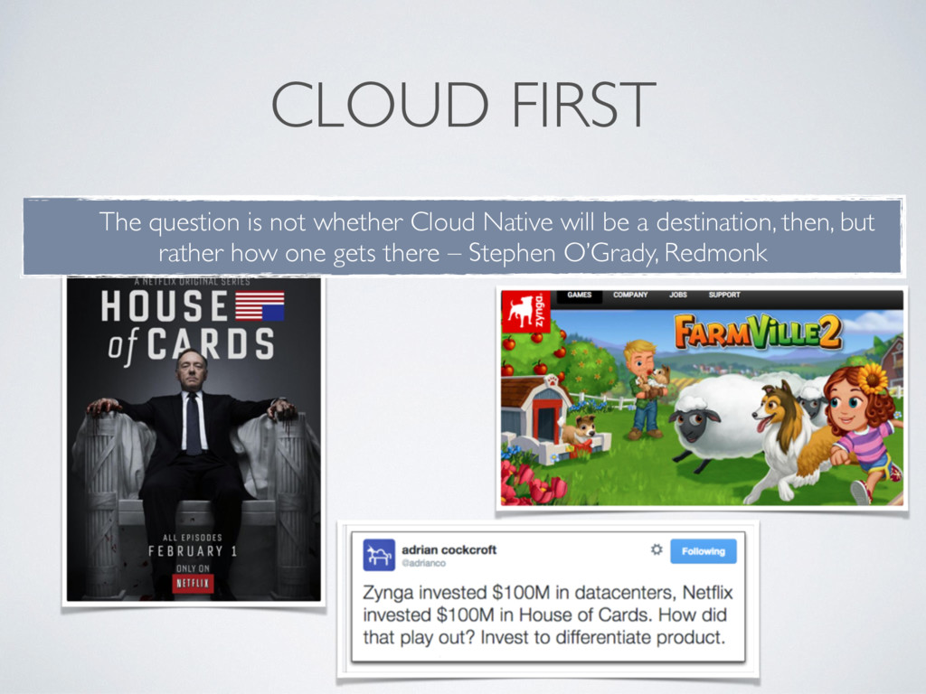 CLOUD FIRST The question is not whether Cloud N...
