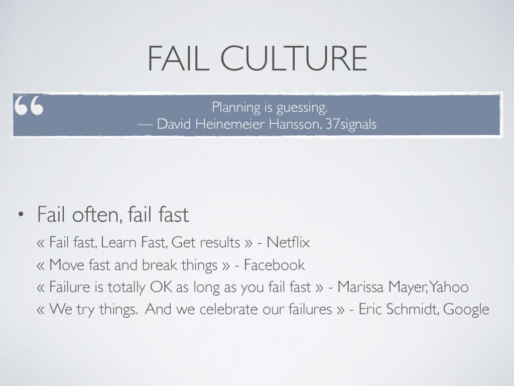 FAIL CULTURE • Fail often, fail fast « Fail fa...