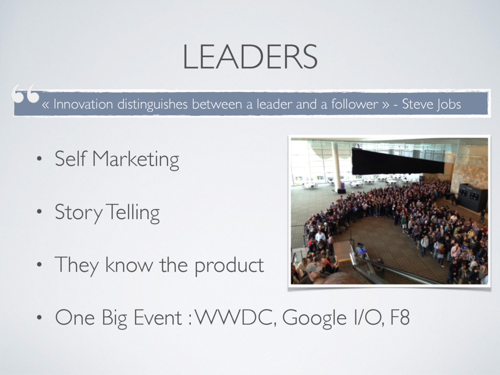 LEADERS • Self Marketing • Story Telling • They...