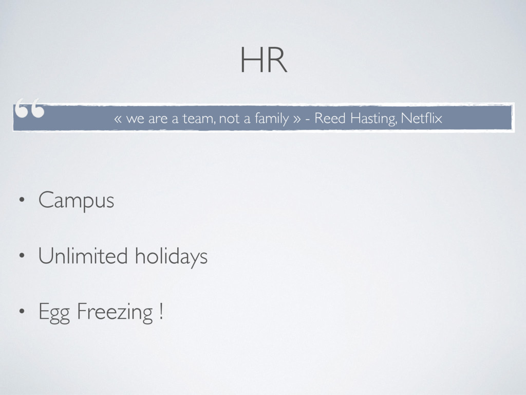 HR • Campus • Unlimited holidays • Egg Freezing...