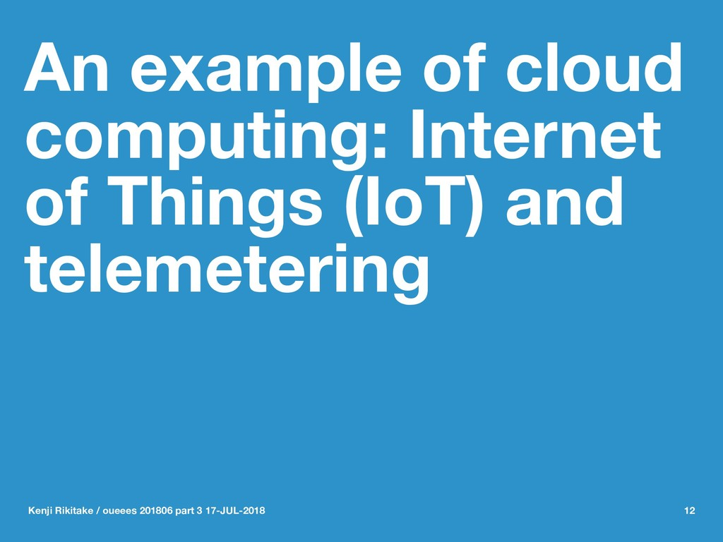 An example of cloud computing: Internet of Thin...