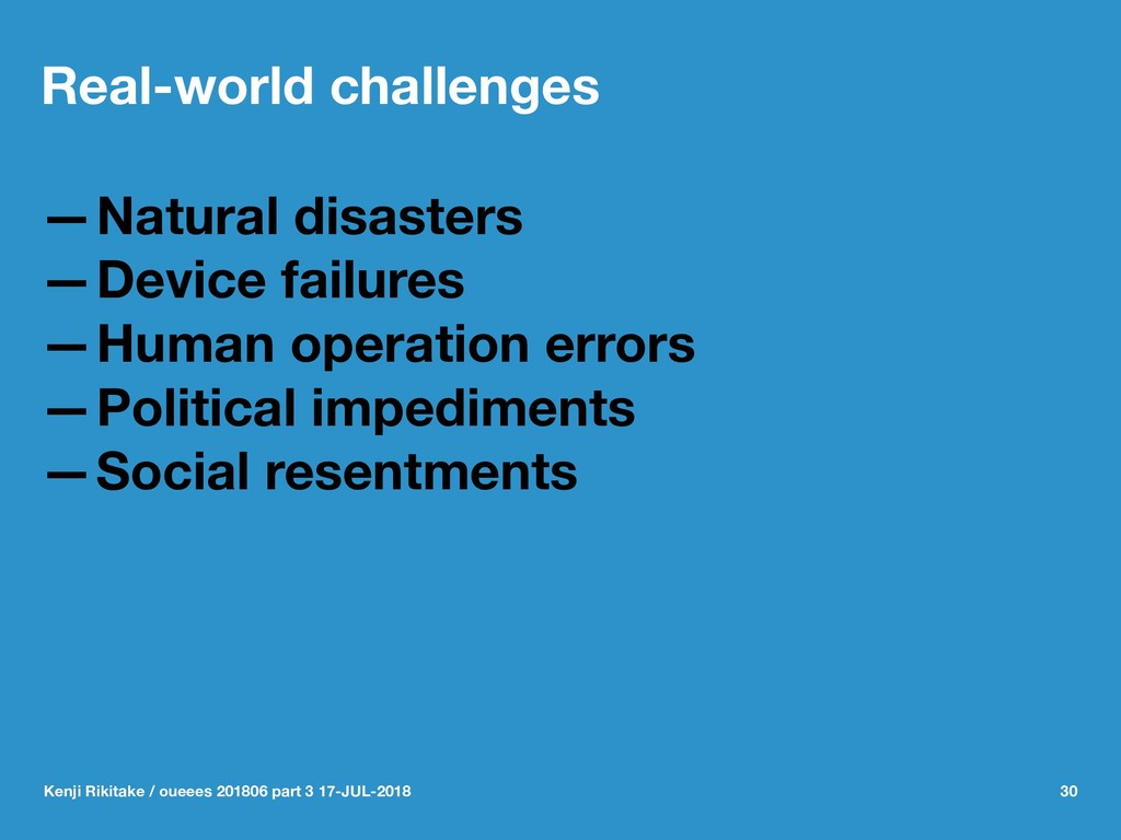 Real-world challenges —Natural disasters —Devic...