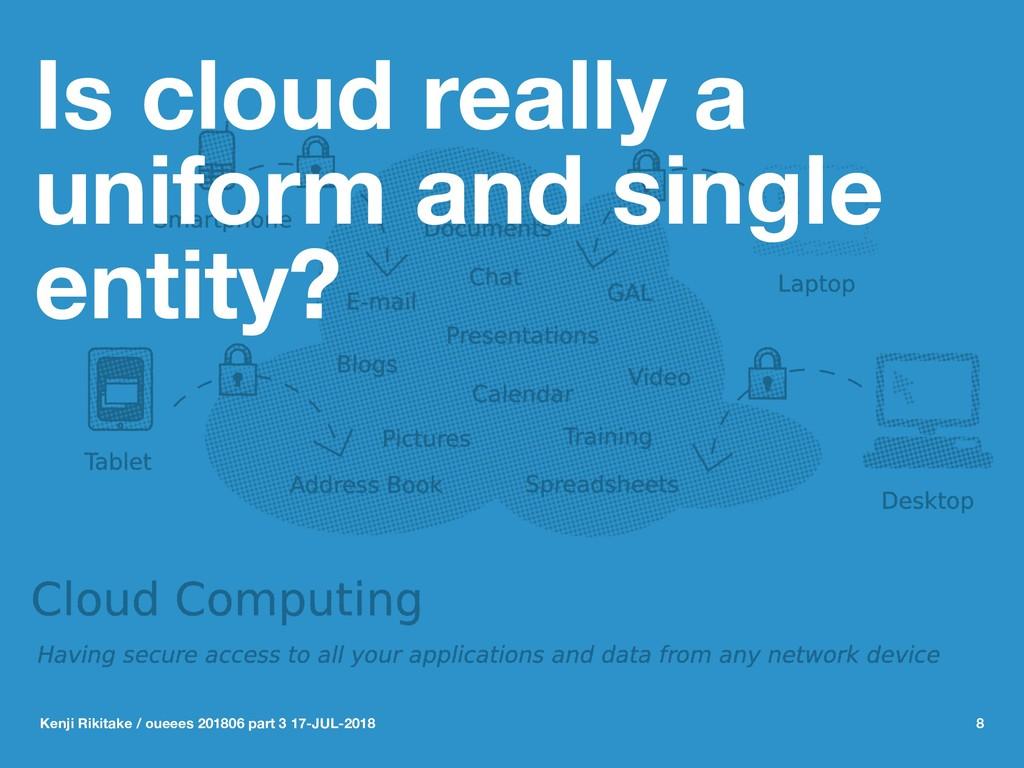 Is cloud really a uniform and single entity? Ke...