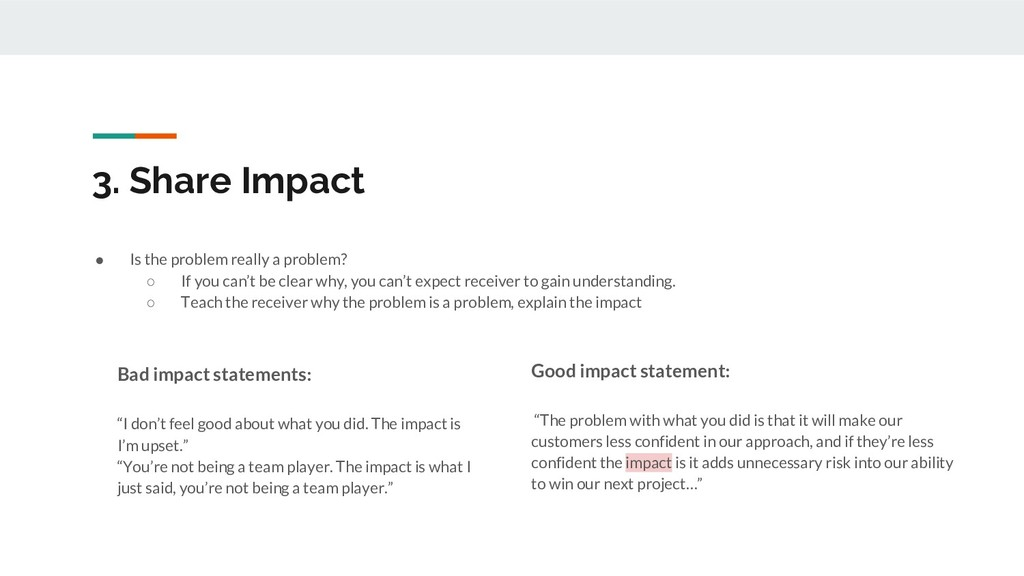 3. Share Impact ● Is the problem really a probl...