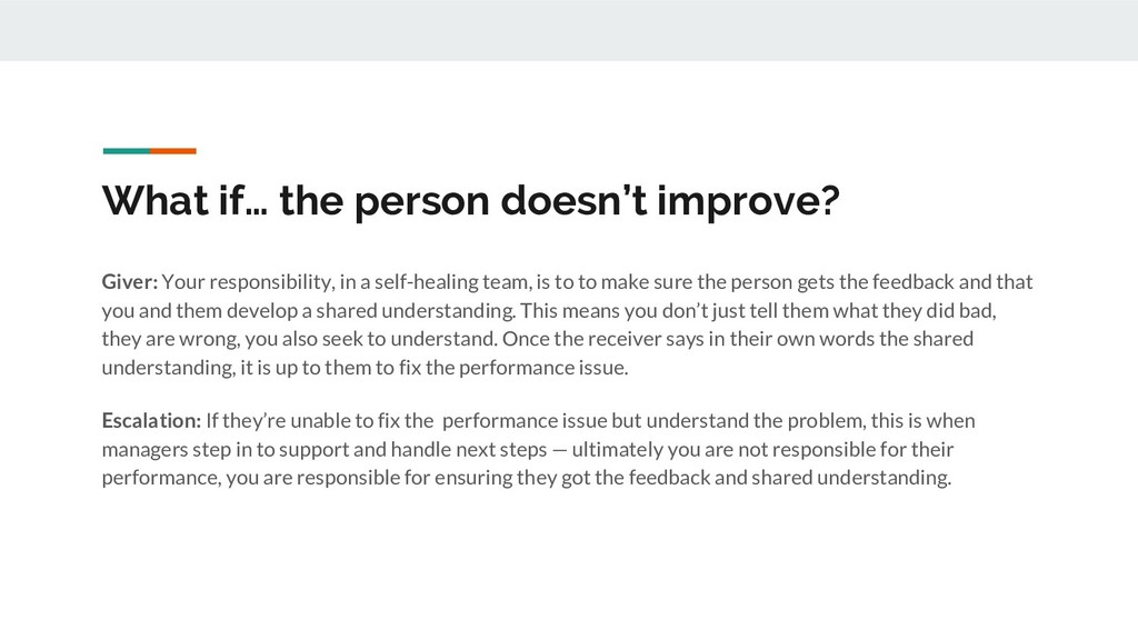 What if… the person doesn't improve? Giver: You...
