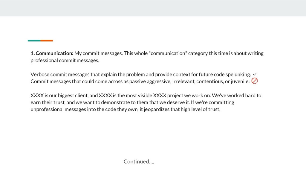 1. Communication: My commit messages. This whol...