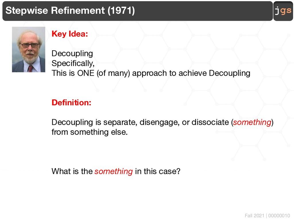 jgs 00000010 Stepwise Refinement (1971) Key Ide...