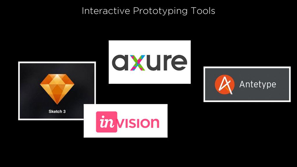 Interactive Prototyping Tools