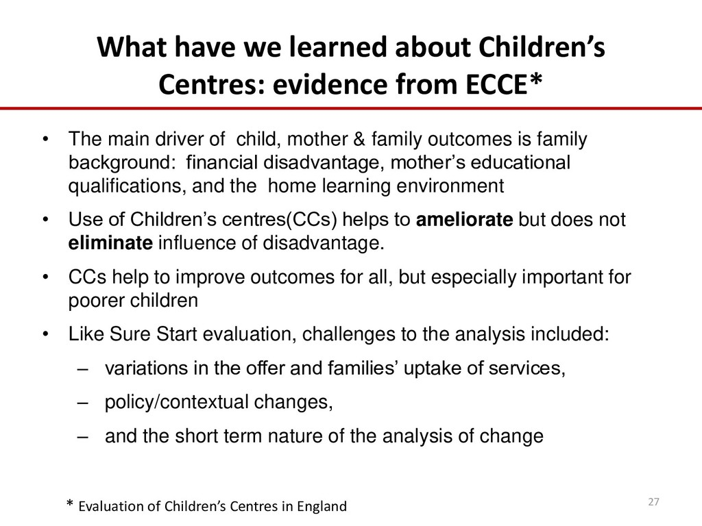 What have we learned about Children's Centres: ...