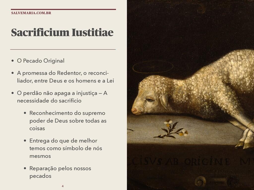 SALVEMARIA.COM.BR Sacrificium Iustitiae • O Pec...