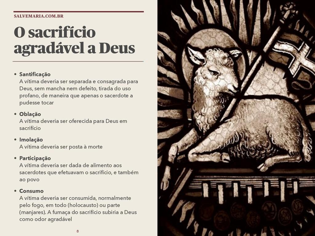 SALVEMARIA.COM.BR O sacrifício agradável a Deus...