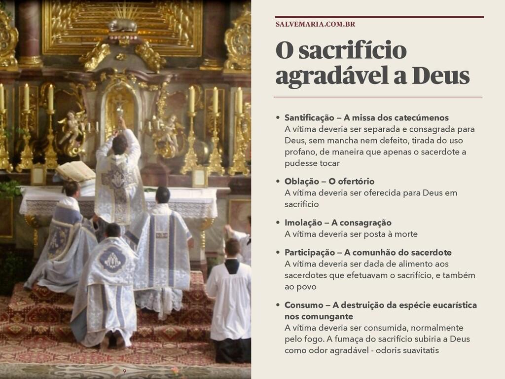 9 O sacrifício agradável a Deus • Santificação —...