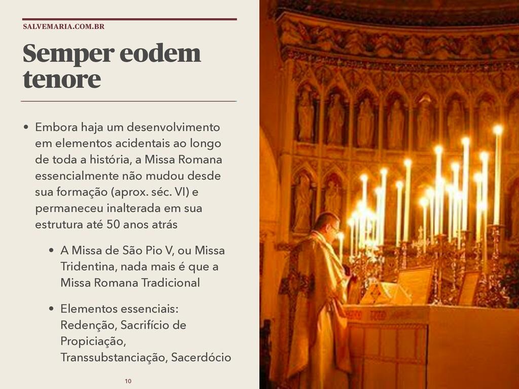SALVEMARIA.COM.BR Semper eodem tenore • Embora ...
