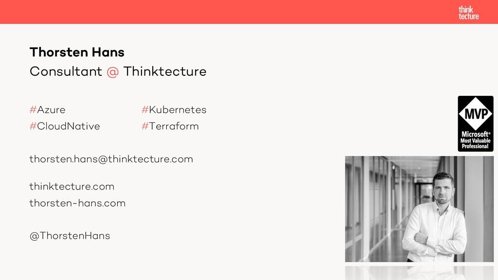 Consultant @ Thinktecture #Azure #Kubernetes #C...