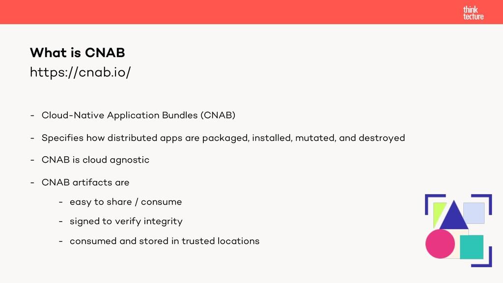 https://cnab.io/ - Cloud-Native Application Bun...
