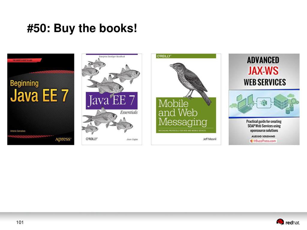 101 #50: Buy the books!