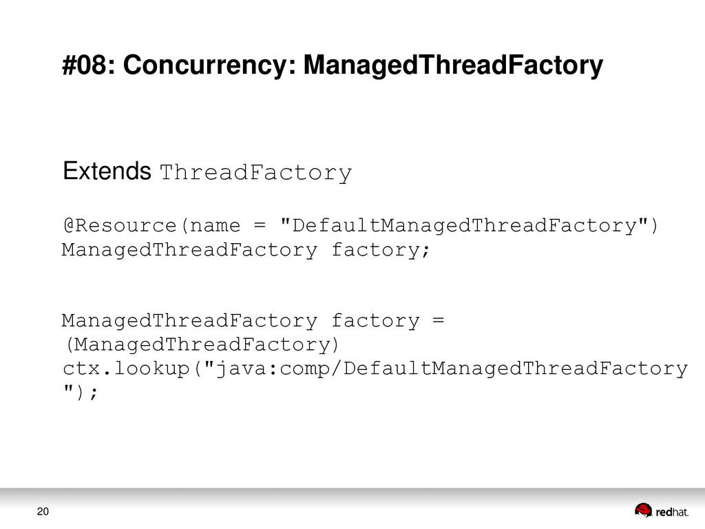 20 #08: Concurrency: ManagedThreadFactory Exten...