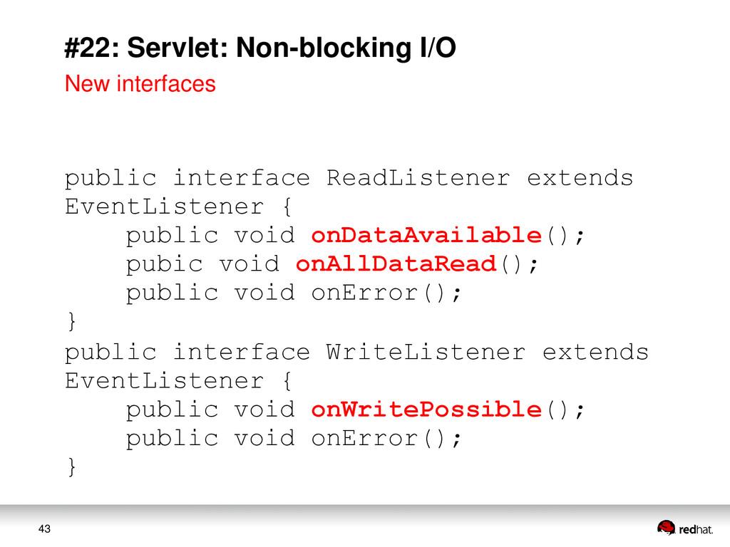 43 #22: Servlet: Non-blocking I/O public interf...
