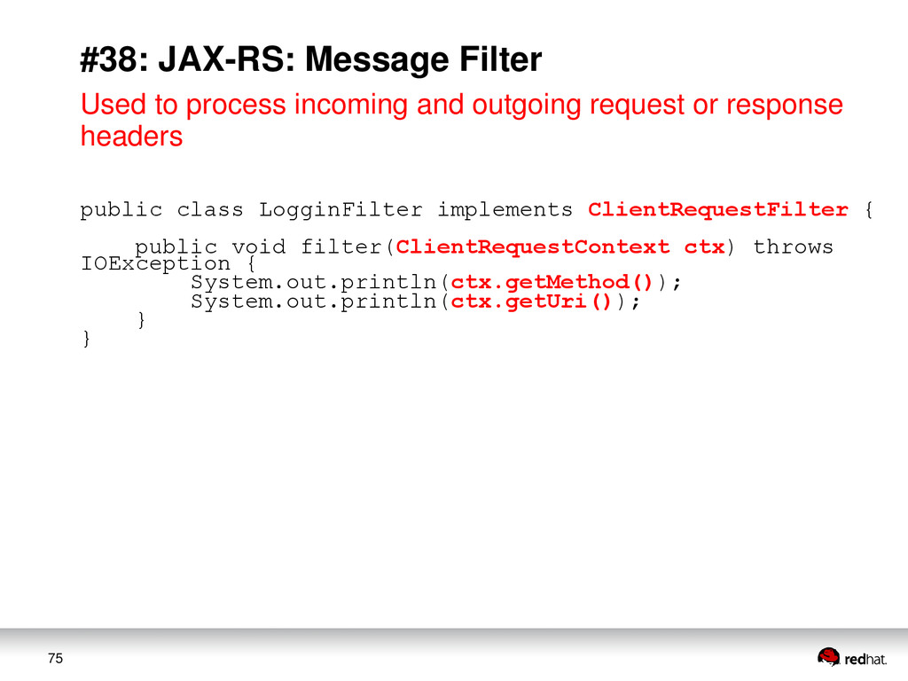 75 #38: JAX-RS: Message Filter Used to process ...