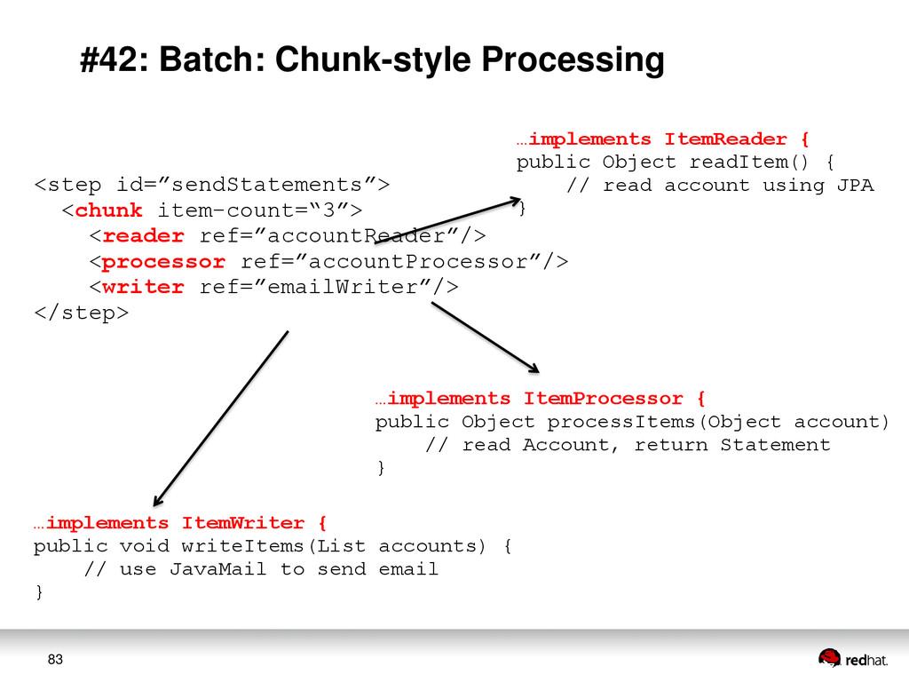 83 #42: Batch: Chunk-style Processing <step id=...