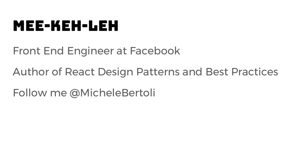 Mee-keh-leh Front End Engineer at Facebook Auth...