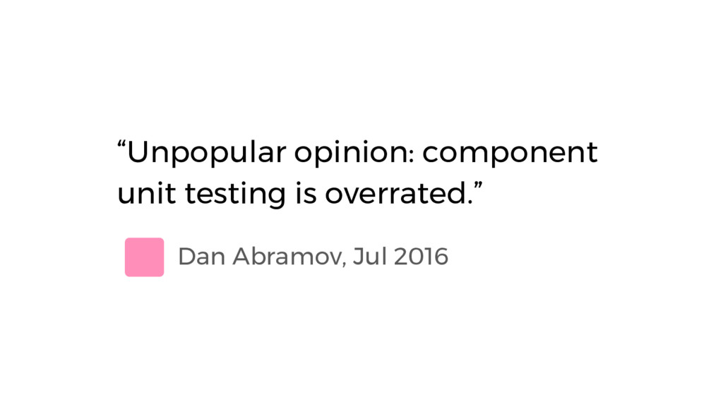 "Dan Abramov, Jul 2016 ""Unpopular opinion: compo..."