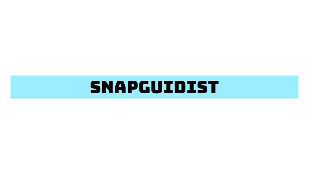 snapguidist