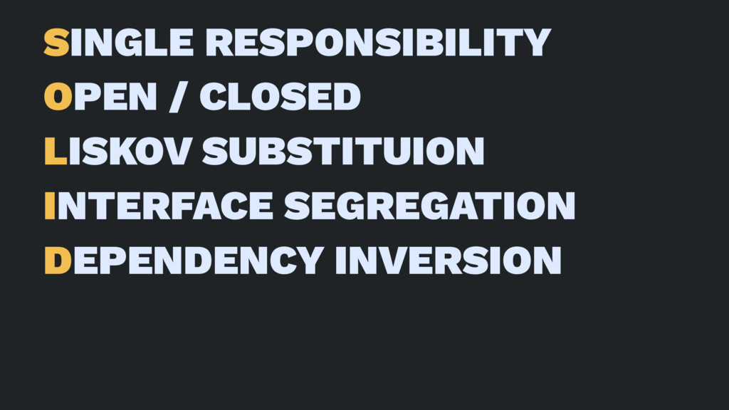 SINGLE RESPONSIBILITY OPEN / CLOSED LISKOV SUBS...