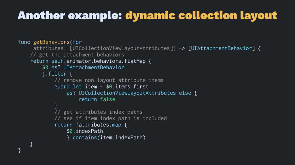 Another example: dynamic collection layout func...