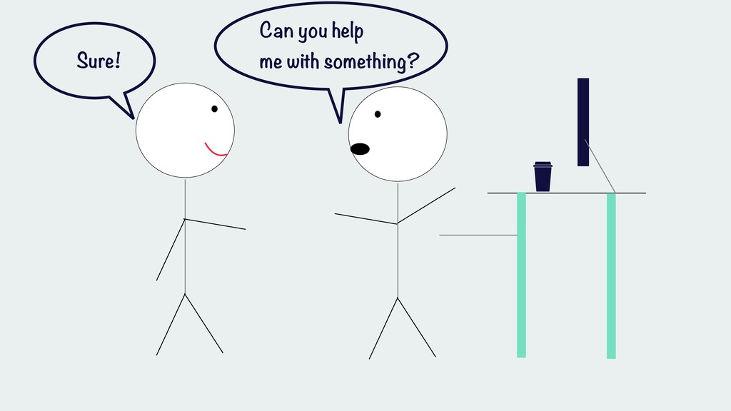 Sure! Can you help me with something?
