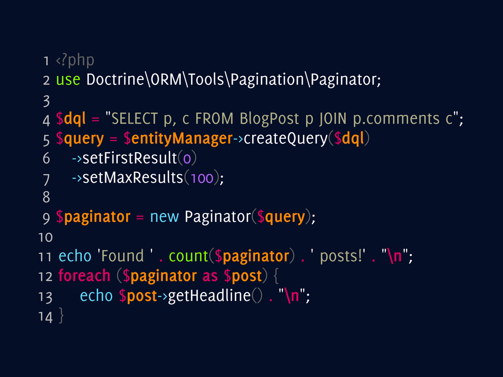 1 <?php 2 use Doctrine\ORM\Tools\Pagination\Pag...