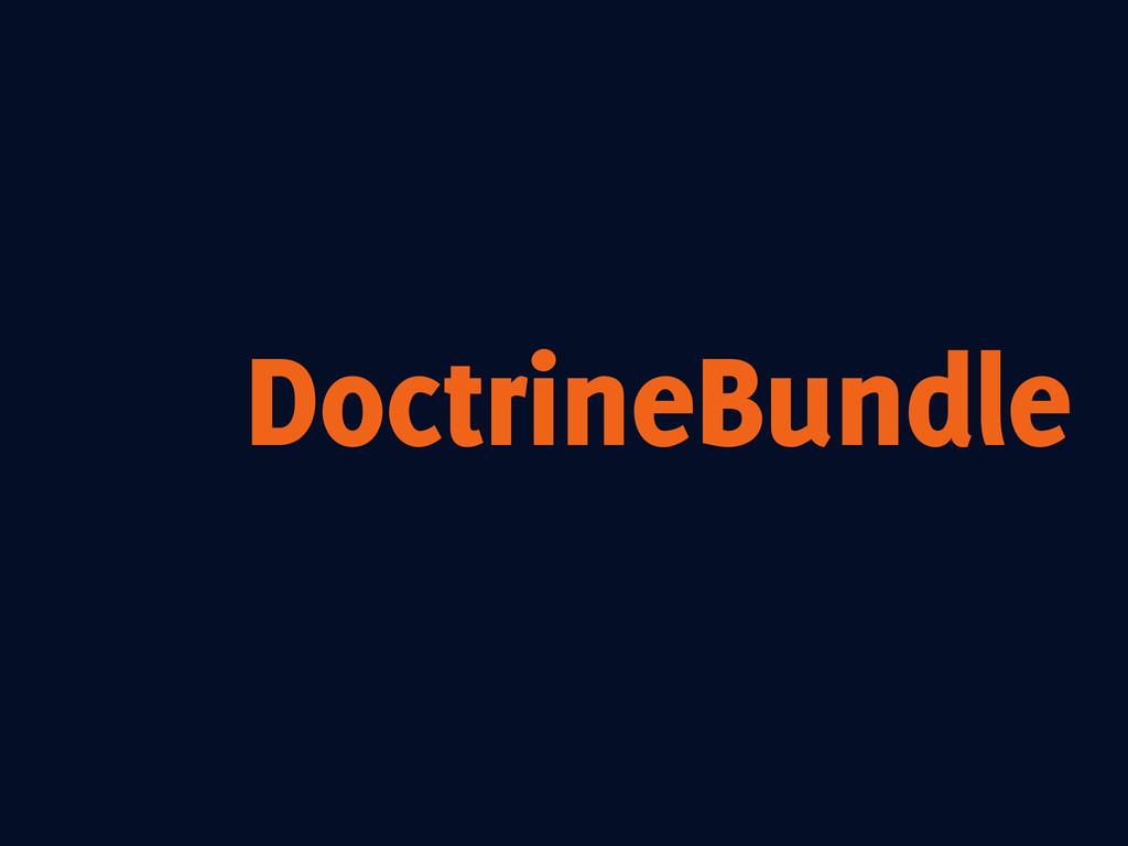DoctrineBundle