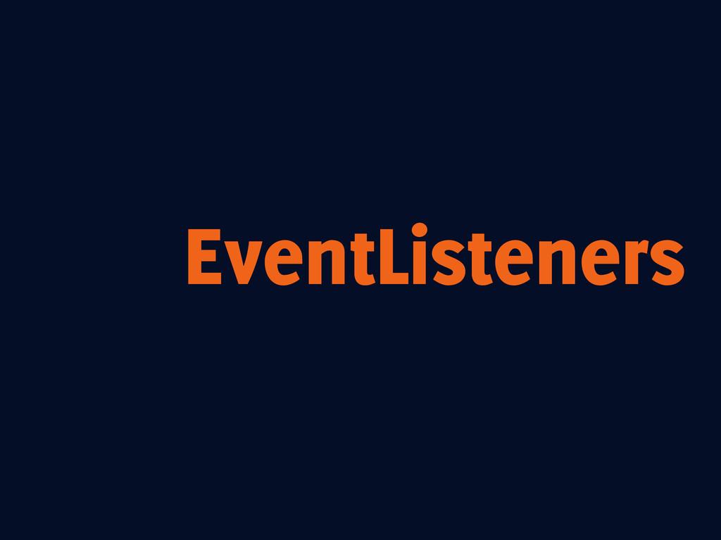 EventListeners