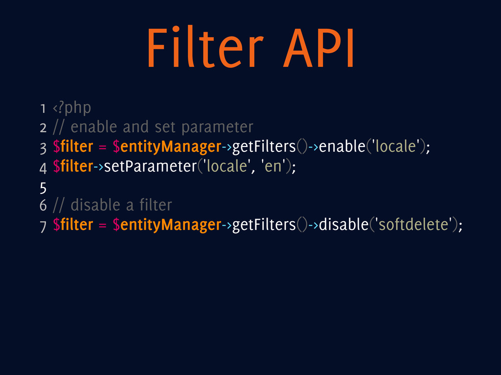 Filter API 1 <?php 2 // enable and set paramete...