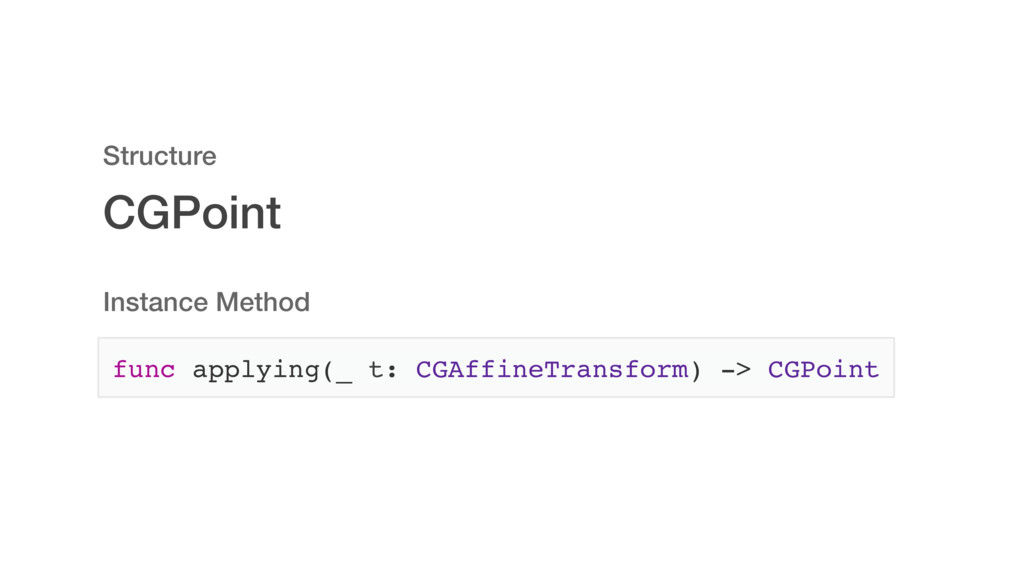 CGPoint Structure Instance Method func applying...