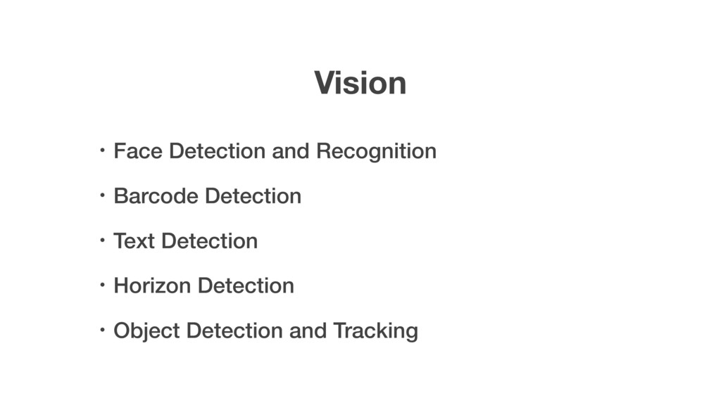 Vision ɾFace Detection and Recognition ɾBarcode...